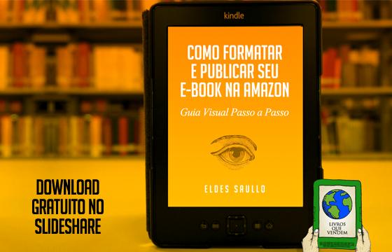 Guia Visual - Como Formatar e Publicar Seu Livro na Amazon