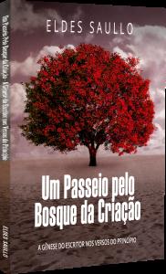 UM-PASSEIO-PELO-BOSQUE-DA-CRIACAO-ELDES-SAULLO